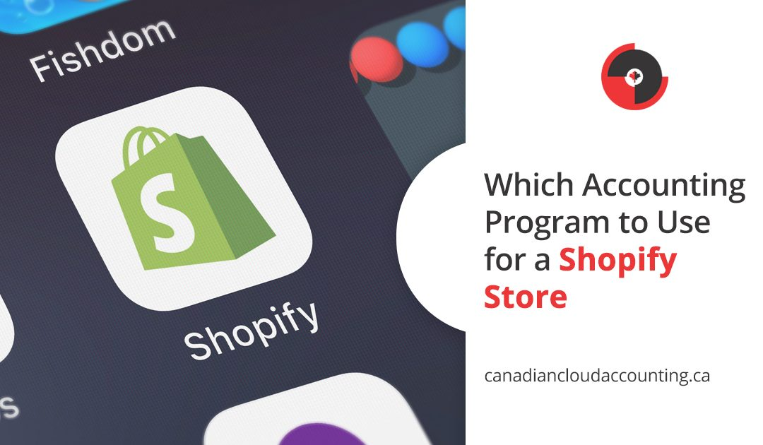 Which Accounting Program to Use for Shopify Store