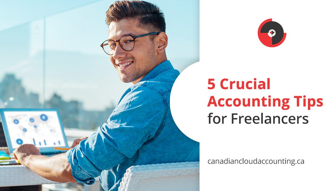 5 Crucial Accounting Tips for Freelancers