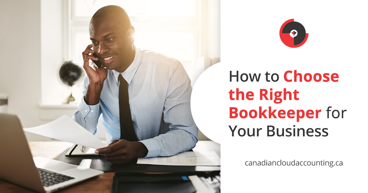 How to Choose the Right Bookkeeper for your Business