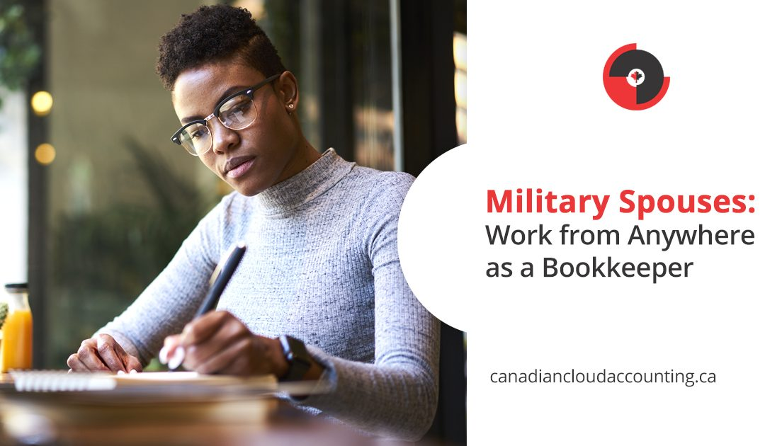 Military Spouse: Work from Anywhere as a Bookkeeper