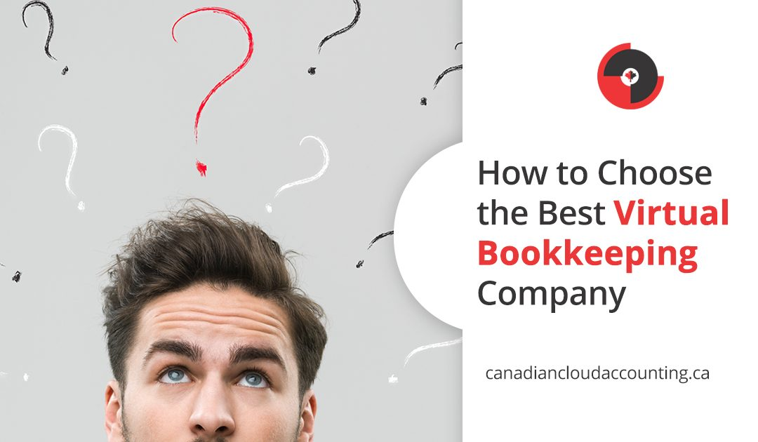 How to Choose the Best Virtual Bookkeeping Company